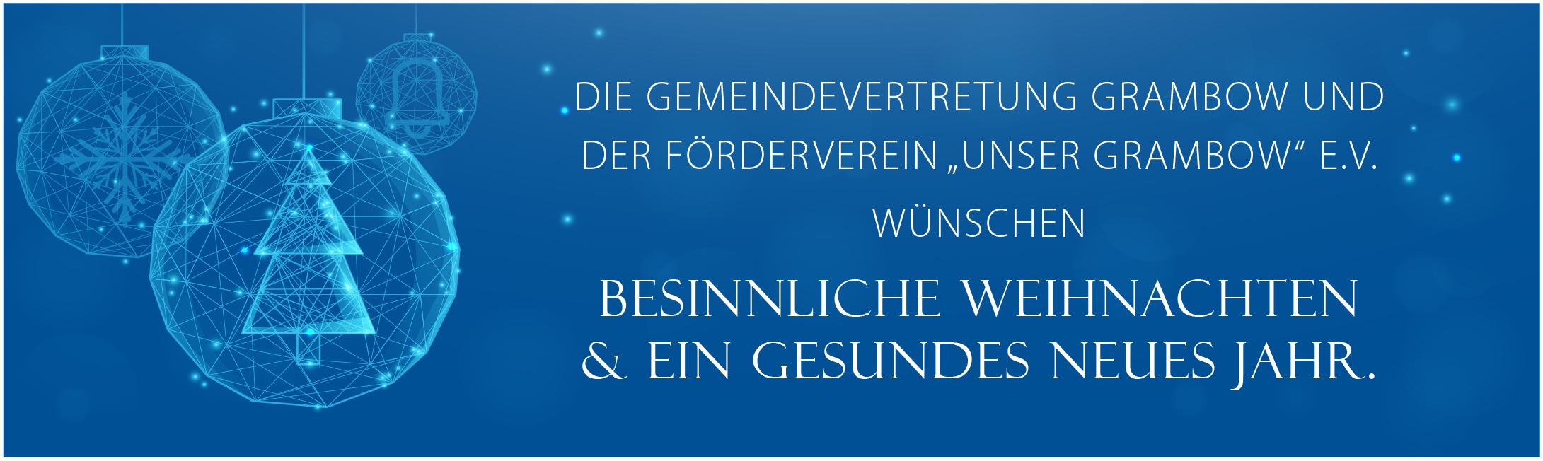 """Die Gemeindevertretung und der Förderverein """"Unser Grambow"""" e.V. wünschen besinnliche Weihnachten und ein gesundes neues Jahr."""